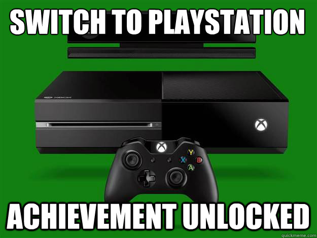 switch to playstation achievement unlocked - switch to playstation achievement unlocked  xbox one