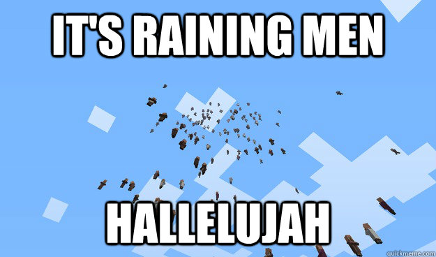 it u0026 39 s raining men hallelujah - misc
