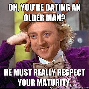 Dating an older man meme