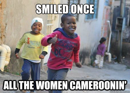 smiled once all the women cameroonin' - smiled once all the women cameroonin'  Ridiculously photogenic 3rd world kid