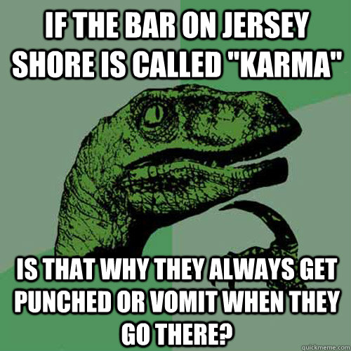 If the bar on jersey shore is called
