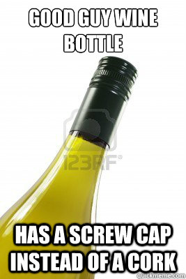 Good Guy Wine Bottle Has a screw cap instead of a cork - Good Guy Wine Bottle Has a screw cap instead of a cork  Good Guy Wine Bottle