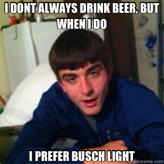 2216a096755de2c127b1e75fe1045f606c37e97f4bf021fe1472f3c8e5836c51 light beer memes