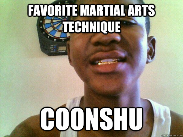 FAVORITE MARTIAL ARTS TECHNIQUE COONSHU - FAVORITE MARTIAL ARTS TECHNIQUE COONSHU  thug Trayvon Martin