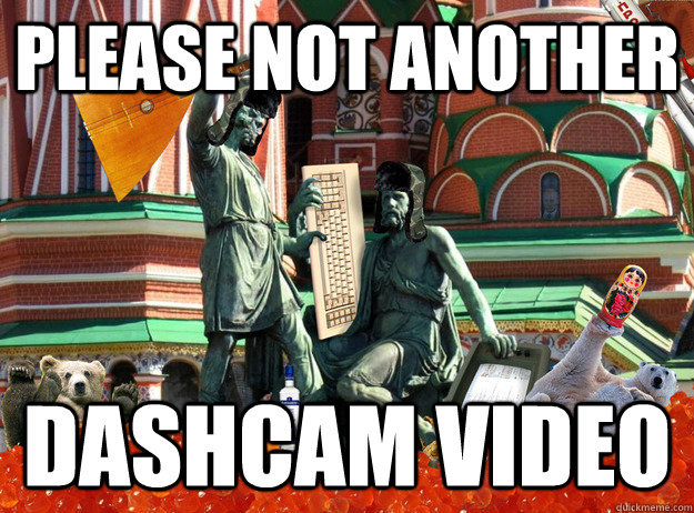 Please not another dashcam video - Please not another dashcam video  Typical Russia