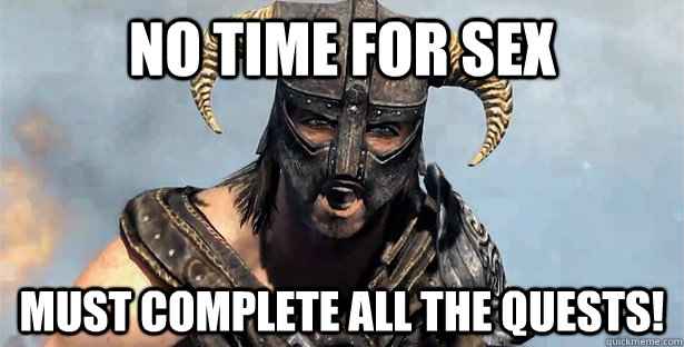 No time for sex Must complete ALL the quests!