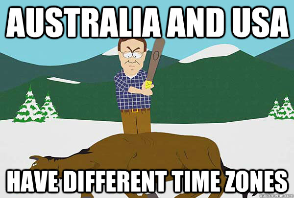 Australia And Usa Have Different Time Zones Misc Quickmeme - Different time zones in usa