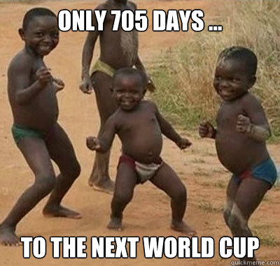 only 705 days ... to the next world cup