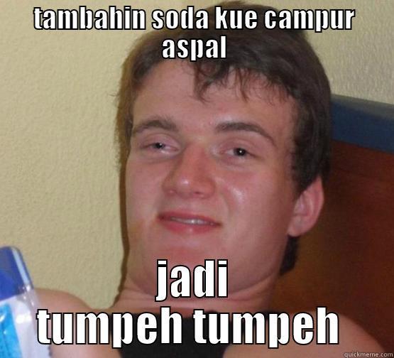 stanley mabok - TAMBAHIN SODA KUE CAMPUR ASPAL JADI TUMPEH TUMPEH  Stoner Stanley