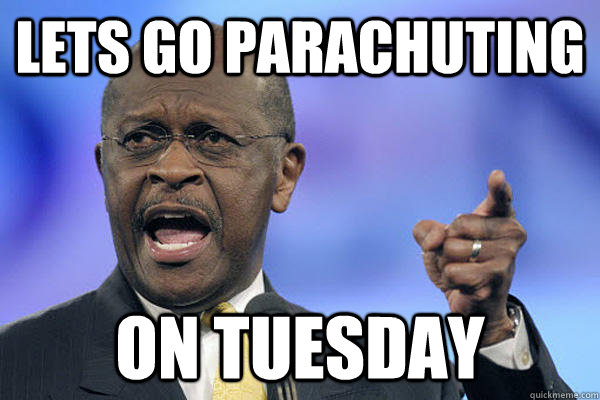 lets go parachuting ON TUESDAY