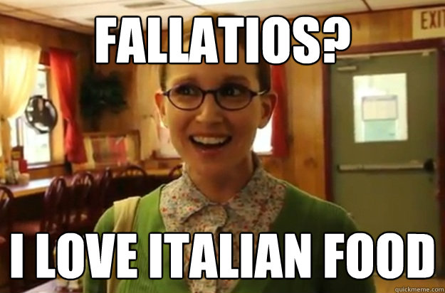Fallatios? I love Italian food - Fallatios? I love Italian food  Sexually Oblivious Female