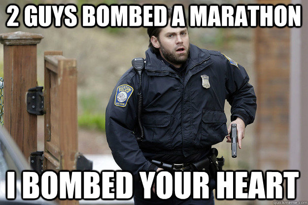 2 guys bombed a marathon I bombed your heart - 2 guys bombed a marathon I bombed your heart  Misc