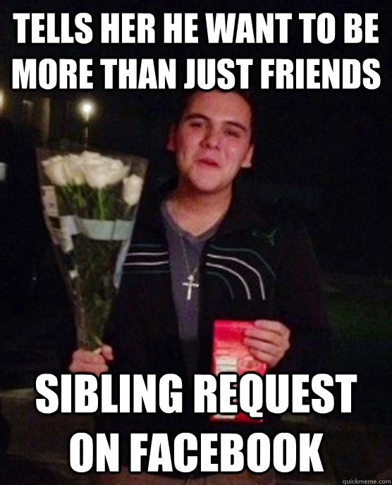 Does he want to be more than friends?