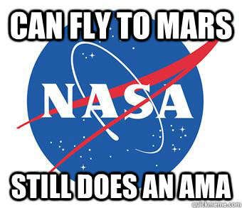 Can fly to mars Still Does an Ama - Can fly to mars Still Does an Ama  Misc