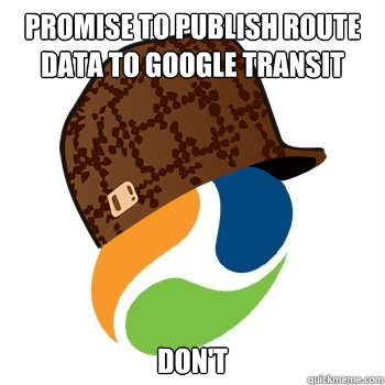 PROMISE TO PUBLISH ROUTE DATA TO GOOGLE TRANSIT DON'T