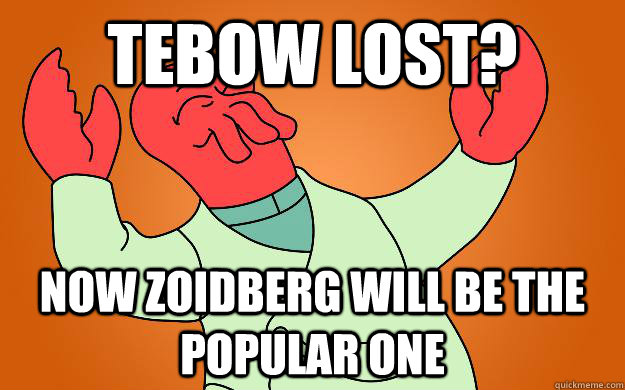 Tebow Lost? Now Zoidberg will be the popular one