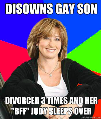 disowns gay son divorced 3 times and her