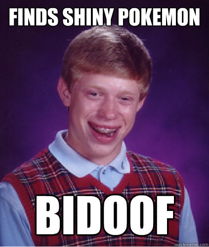 Finds Shiny pokemon Bidoof - Finds Shiny pokemon Bidoof  Just when you think you got lucky...