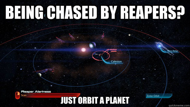 Being chased by reapers? just orbit a planet - Being chased by reapers? just orbit a planet  Misc