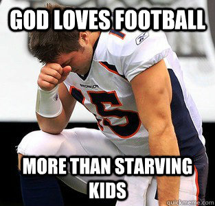 God loves football More than starving kids