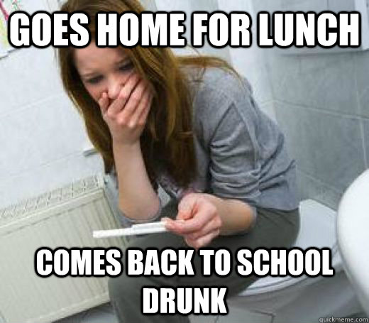 237f3cff79e09d74c077c14e29112d900056098453c2c419e35bdba370cb357b goes home for lunch comes back to school drunk irresponsible