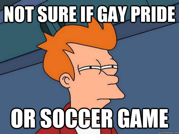 Not sure if gay pride or soccer game  Futurama Fry