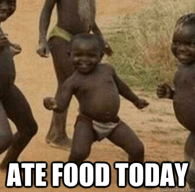 Ate Food Today -  Ate Food Today  Third World Success Kid