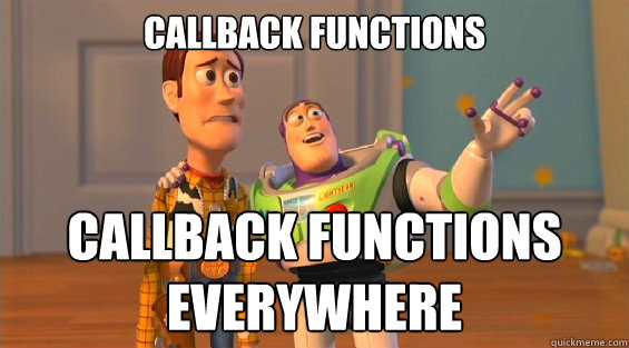 Callback Functions Callback Functions Everywhere - Callback Functions Callback Functions Everywhere  woody and buzz downvoters