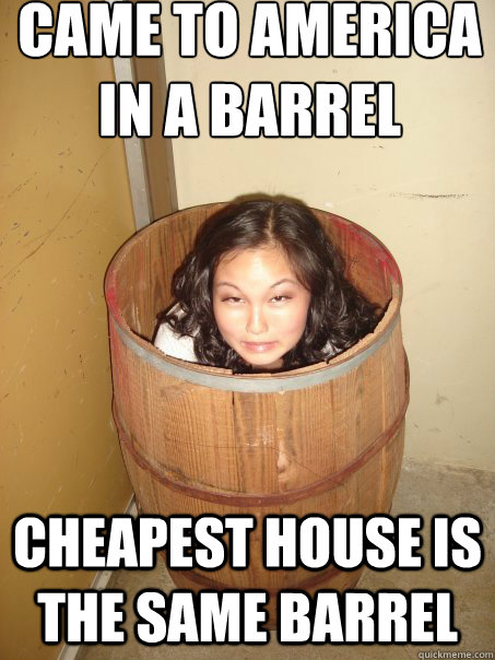 came to america in a barrel cheapest house is the same barrel