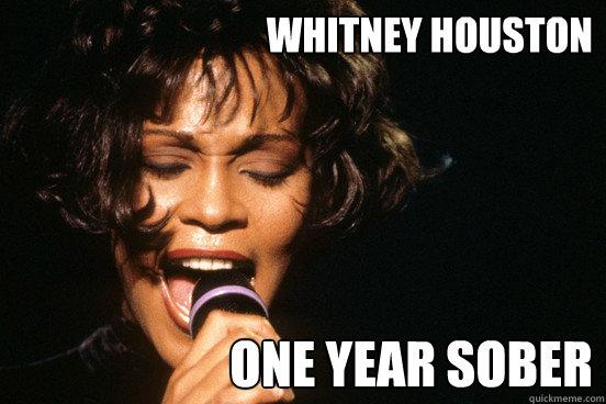 whitney houston one year sober - whitney houston one year sober  Misc