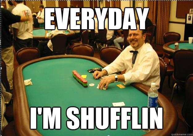 EVERYDAY I'M SHUFFLIN - EVERYDAY I'M SHUFFLIN  Happy Dealer