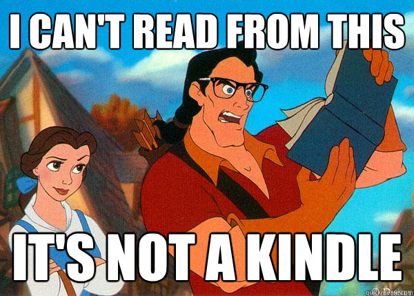 I can't read from this It's not a Kindle  Hipster Gaston