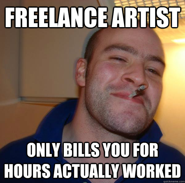 Freelance Artist Only bills you for hours actually worked - Freelance Artist Only bills you for hours actually worked  Misc