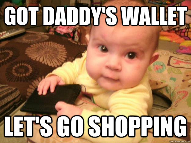 Got Daddy's Wallet Let's go shopping  Baby Katies going shopping