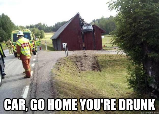 Car, Go Home You're Drunk -  Car, Go Home You're Drunk  Drunk Car