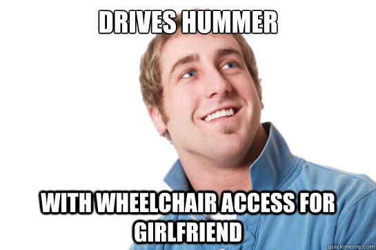 Drives Hummer with wheelchair access for girlfriend