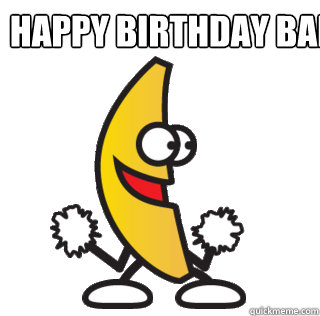 Happy Birthday Banane!   Dancing Banana
