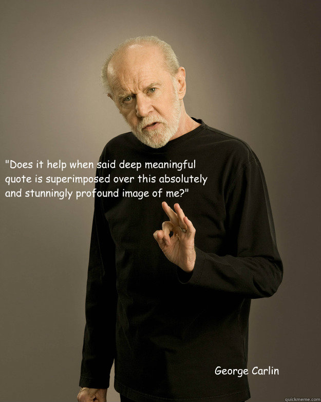 Women are crazy george carlin