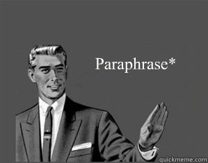 Paraphrase*