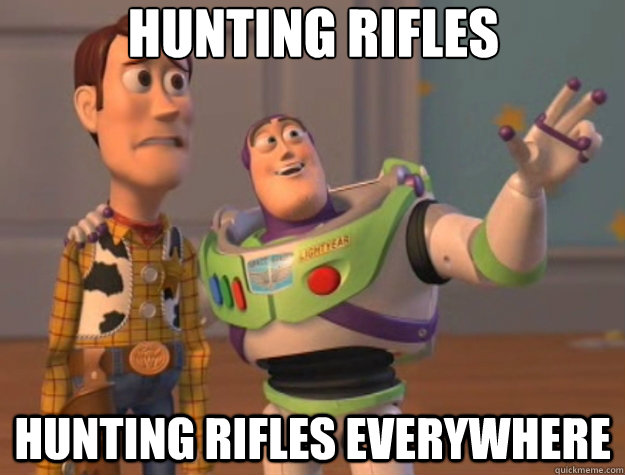 hunting rifles hunting rifles everywhere - hunting rifles hunting rifles everywhere  Toy Story