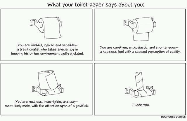 what your toilet paper says about you -   Misc
