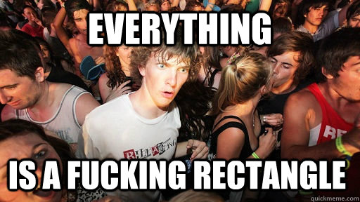 EVERYTHING IS A FUCKING RECTANGLE - EVERYTHING IS A FUCKING RECTANGLE  Sudden Clarity Clarence