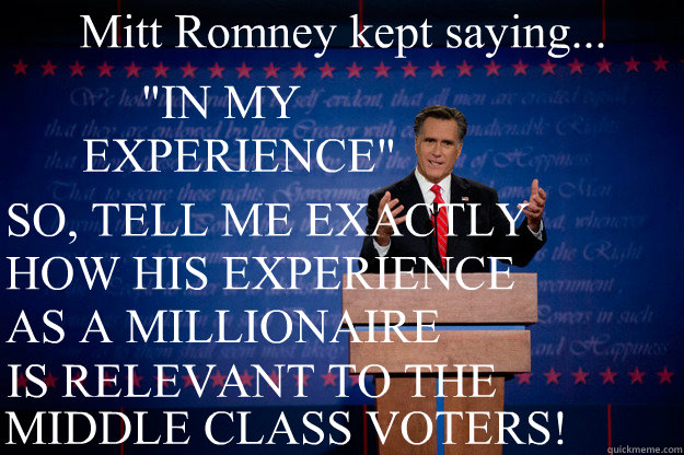 Mitt Romney kept saying...