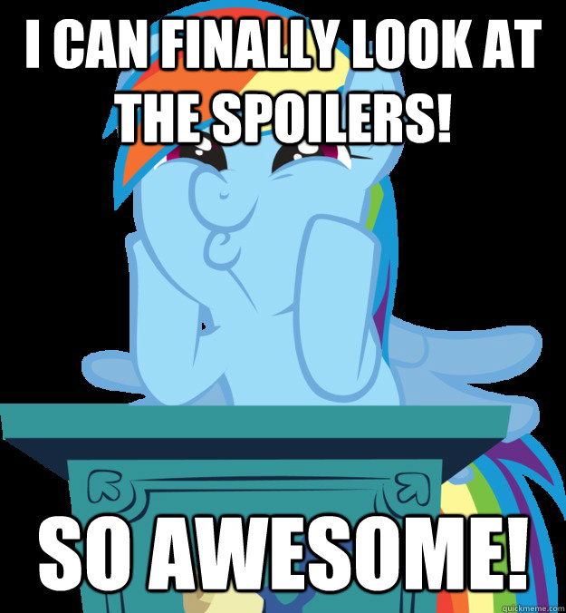 I can finally look at the spoilers! SO AWESOME! - I can finally look at the
