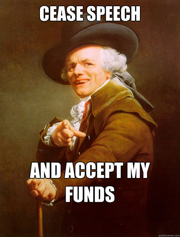 Cease Speech And accept my funds - Cease Speech And accept my funds  Joseph Ducreux