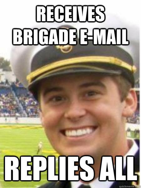 Receives Brigade E Mail Replies All Misc Quickmeme
