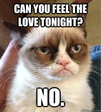 can you feel the love tonight? no.