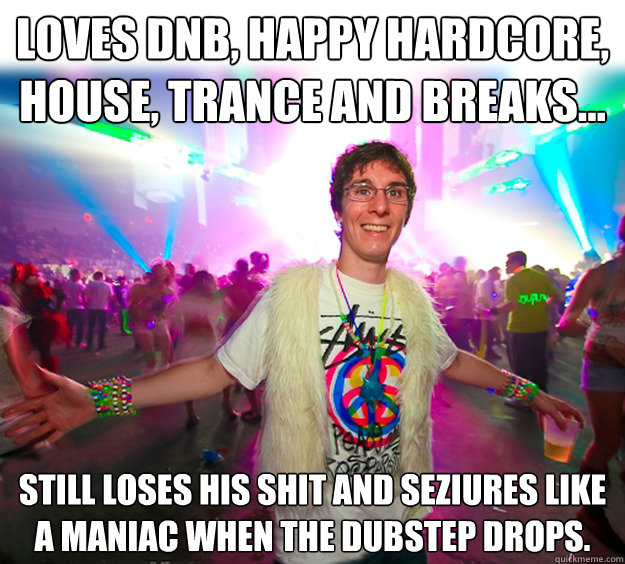 254560f574a7448bfb75cebe10a1b449654a304282899c0dd4d47b30b0760f8e loves dnb, happy hardcore, house, trance and breaks still loses