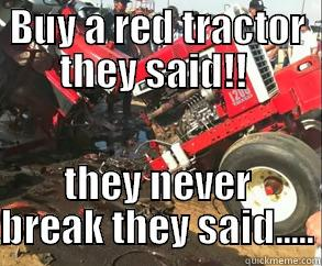 IH PROBLEMS - BUY A RED TRACTOR THEY SAID!!  THEY NEVER BREAK THEY SAID..... Misc