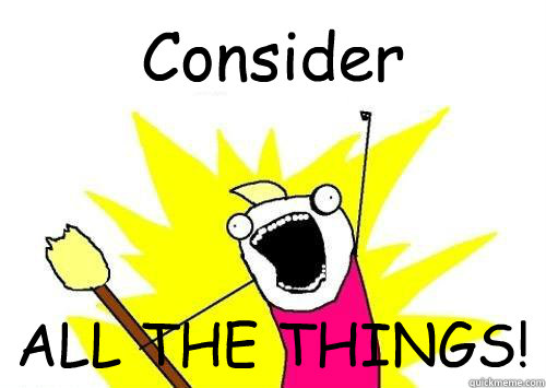 Allthingslearning: Consider ALL THE THINGS!